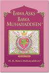 Bawa asks Bawa Muhaiyaddeen – Vol. 3