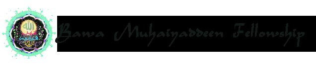 Bawa Muhaiyaddeen Fellowship