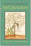 A Timeless Treasury of Sufi Quotations